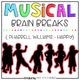 Musical Brain Breaks - Video 4 ( Happy )