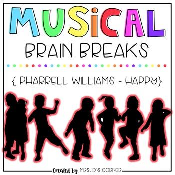 Musical Brain Breaks - Video 4 ( Happy )