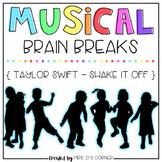 Musical Brain Breaks - Video 5 ( Shake it Off )