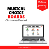 Musical Choice Boards for Distance Learning {Christmas-Themed}