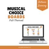 Musical Choice Boards for Distance Learning {Fall-Themed}
