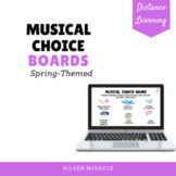 Musical Choice Boards for Distance Learning {Spring -Themed}