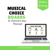 Musical Choice Boards for Distance Learning {St. Patrick's