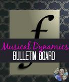 Musical Dynamics Bulletin Board Materials