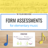 Musical Form/Structure Assessments