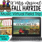 Musical Hayride - Music Virtual Field Trip for Google Slides