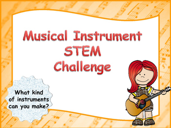 Musical Instrument STEM Challenge