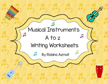 Musical Instruments A to Z Alphabet Writing worksheets