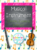 Musical Instruments: Activities, Research & Project