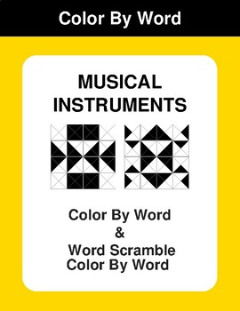 Musical Instruments - Color By Word & Color By Word Scramble Worksheets