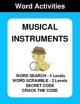 Musical Instruments - Word Search, Word Scramble,  Secret Code,  Crack the Code
