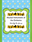 Musical Instruments of the Orchestra: Identify the Group