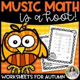 Music Math is a Hoot! {10 Owl-Themed Autumn/Fall/Thanksgiv