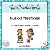 Musical Milestones
