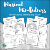 Musical Mindfulness: Resources for Elementary Music
