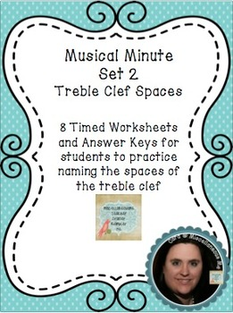 Musical Minute Set 2: Treble Clef Spaces