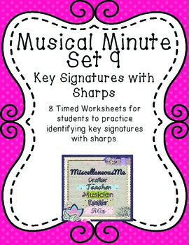 Musical Minute Set 9: Key Signatures with Sharps