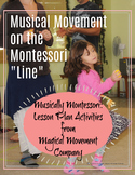 Musical Movement on the Montessori LINE