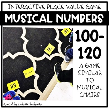 Place Value Number Sense Game Musical Numbers (with numbers 100-120)