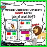 Musical Opposites: BOOM Cards; DYNAMICS, LOUD & SOFT-Digital Task/DISTANCE LEARN
