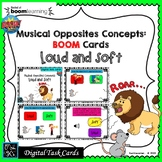 Musical Opposites: BOOM Cards; DYNAMICS, LOUD & SOFT-Digit