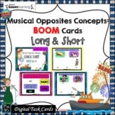 Musical Opposites: BOOM Cards; LONG & SHORT - Digital Tsk