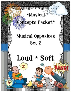 Musical Opposites Concepts Packet: Set 2-Loud vs. Soft - PDF Worksheets