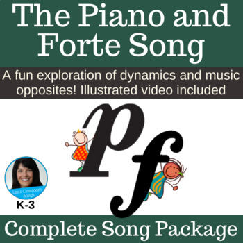 "Musical Opposites | ""The Piano and Forte Song"" 
