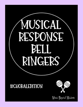 Musical Response Bell Ringers (Choral Edition)