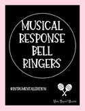Musical Response Bell Ringers (Instrumental Edition)