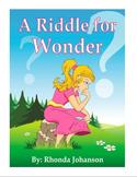 Musical Script:  A Riddle For Wonder