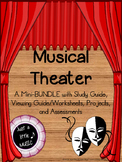 Musical Theater--Mini-BUNDLE w/ guides, projects and tests [editable]