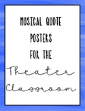 Musical Theater Quote Posters