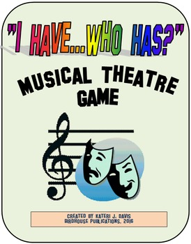 "Musical Theatre Game, ""I have...Who has"", Broadway Musicals"