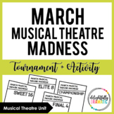 Musical Theatre March Madness Tournament- Theatre Class Activity