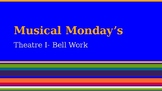 Musical Theatre Monday's