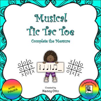 Musical Tic Tac Toe:  Complete the Measure