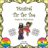 Musical Tic Tac Toe:  Duple vs. Triple Meter