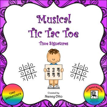 Musical Tic Tac Toe:  Time Signatures