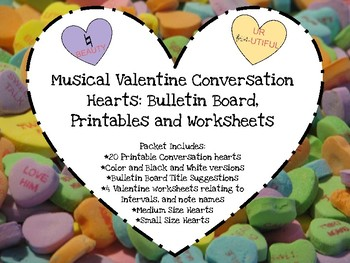 Musical Valentine Conversation Hearts: Bulletin Board, Printables and Worksheets