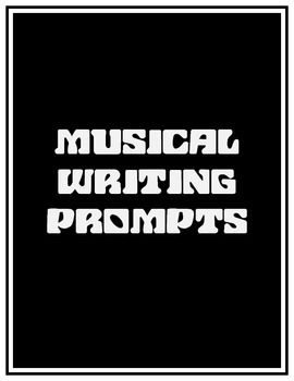 Musical Writing Prompts