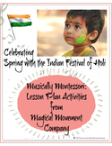 Musically Montessori: Asia, Celebrating Spring with the Indian Festival of Holi
