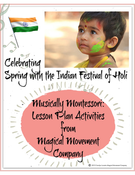 Musically Montessori: Celebrating Spring with the Indian F
