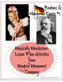 Musically Montessori: Europe, Brahms and Hungarian Dance #5