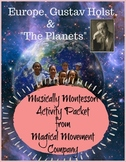 "Musically Montessori: Solar System, Europe, Gustav Holst and ""The Planets"" Music"