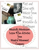 Musically Montessori: Fast and Slow in Music with Rimsky-K