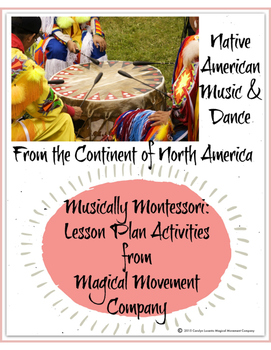 Musically Montessori: North American Pow Wow Music & Dance for Children