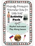 "Musically Montessori ""Nutcracker Suite for Little Kids"" In"