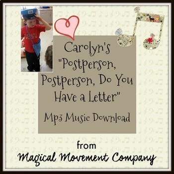 """Musically Montessori: Valentines Day """"Postperson Song and Activities"""""""