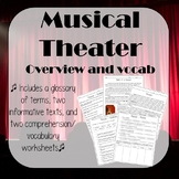 Musicals / Musical Theater - Overview, Vocab, Reading Comp